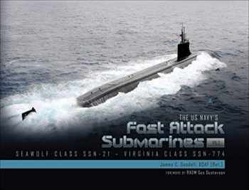9780764359729-076435972X-The US Navy's Fast-Attack Submarines, Vol. 2: Seawolf Class (SSN-21) and Virginia Class (SSN-774)