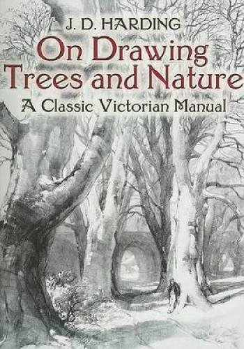 9780486442938-0486442934-On Drawing Trees and Nature: A Classic Victorian Manual (Dover Art Instruction)