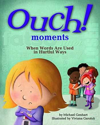 9781433819612-1433819619-Ouch Moments: When Words Are Used in Hurtful Ways