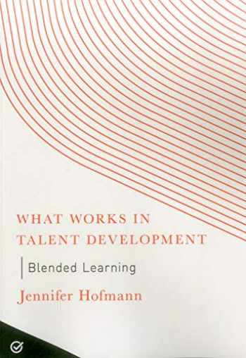 9781562860981-1562860984-Blended Learning (What Works in Talent Development)