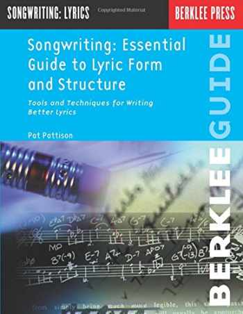 9780793511808-0793511801-Songwriting: Essential Guide to Lyric Form and Structure: Tools and Techniques for Writing Better Lyrics (Songwriting Guides)