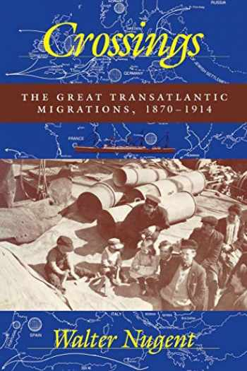 9780253209535-0253209536-Crossings: The Great Transatlantic Migrations, 1870–1914