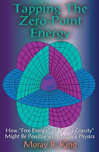 9781931882002-1931882002-Tapping the Zero Point Energy