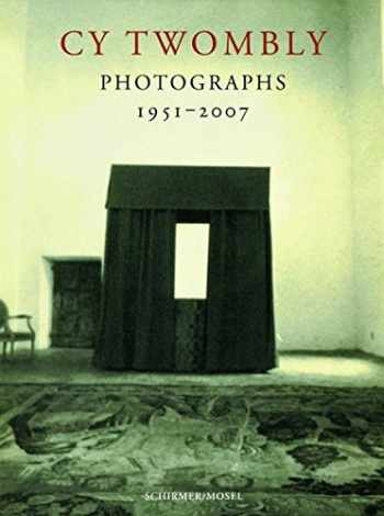 9783829603683-3829603681-Cy Twombly: Photographs 1951 - 2007