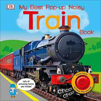 9781465461735-1465461736-My Best Pop-up Noisy Train Book (Noisy Pop-Up Books)