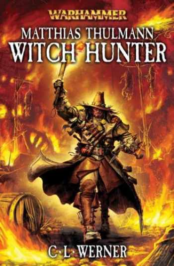 9781844165544-184416554X-Matthias Thulmann: Witch Hunter (Warhammer Novels)