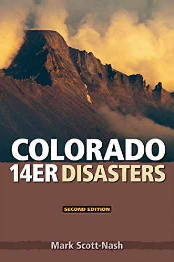 9781937052362-1937052362-Colorado 14er Disasters