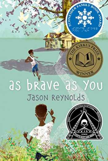 9781481415903-1481415905-As Brave As You (Ala Notable Children's Books. Older Readers)
