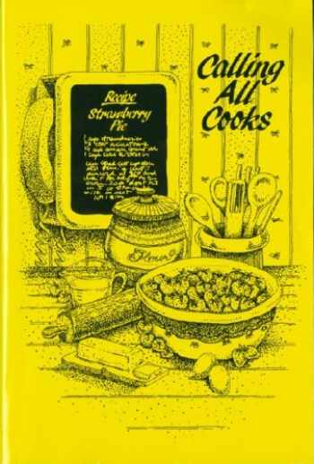 9780978728304-0978728300-Calling All Cooks