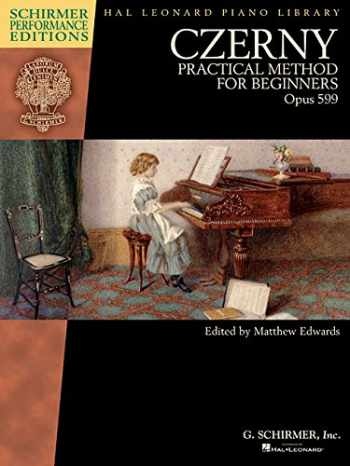 9781495007231-1495007235-Czerny - Practical Method for Beginners, Opus 599: Schirmer Performance Editions Book Only (Schirmer Performance Editions: Hal Leonard Piano Library)