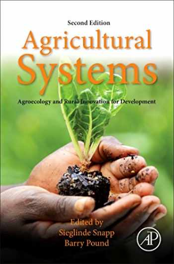 9780128020708-0128020709-Agricultural Systems: Agroecology and Rural Innovation for Development: Agroecology and Rural Innovation for Development