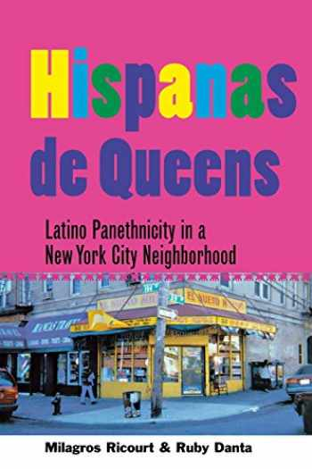 9780801487958-0801487951-Hispanas de Queens: Latino Panethnicity in a New York City Neighborhood (The Anthropology of Contemporary Issues)