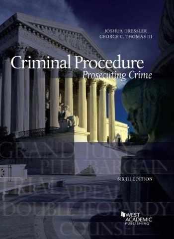 9781634603287-1634603281-Criminal Procedure, Prosecuting Crime (American Casebook Series)