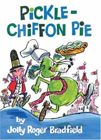 9781930900301-1930900309-Pickle-Chiffon Pie
