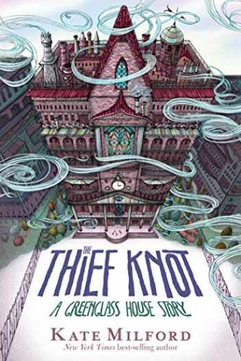 9781328466891-1328466892-The Thief Knot: A Greenglass House Story