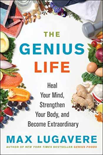 9780062892812-0062892819-The Genius Life: Heal Your Mind, Strengthen Your Body, and Become Extraordinary (Genius Living)