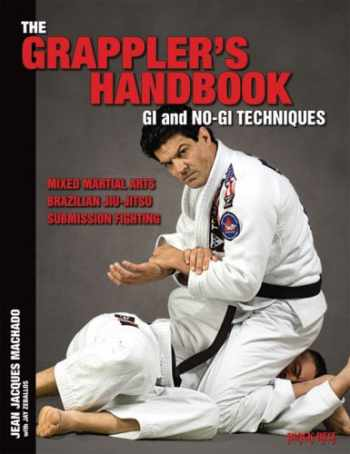9780897501835-0897501837-The Grappler's Handbook Vol.1: Gi and No-Gi Techniques: Mixed Martial Arts, Brazilian Jiu-Jitsu, Submission Fighting (1)