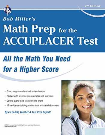 9780738612119-0738612111-ACCUPLACER® Test, Bob Miller's Math Prep for the (College Placement Test Preparation)