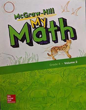 9780079057648-0079057640-McGraw-Hill My Math, Grade 4, Student Edition, Volume 2, 9780079057648, 0079057640