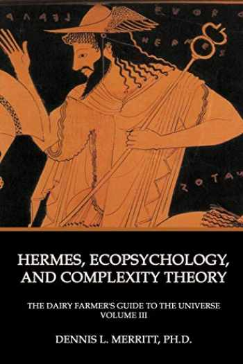 9781926715445-1926715446-Hermes, Ecopsychology, and Complexity Theory