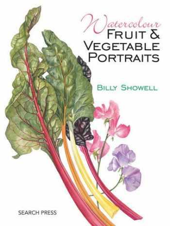 9781844482726-1844482723-Watercolour Fruit & Vegetable Portraits