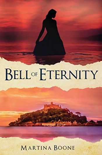 9781946773081-1946773085-Bell of Eternity: A Celtic Legends Novel (Celtic Legends Collection)