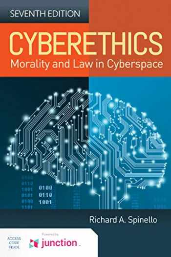 9781284184068-1284184064-Cyberethics: Morality and Law in Cyberspace
