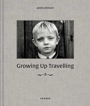 9783868289688-3868289682-Growing Up Travelling: The Inside World of Irish Traveller Children