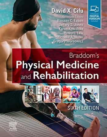 9780323625395-0323625398-Braddom's Physical Medicine and Rehabilitation