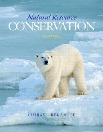 9780132251389-0132251388-Natural Resource Conservation: Management for a Sustainable Future (10th Edition)