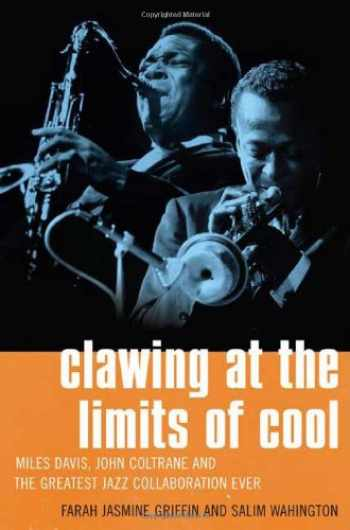 9780312327859-0312327854-Clawing at the Limits of Cool: Miles Davis, John Coltrane, and the Greatest Jazz Collaboration Ever