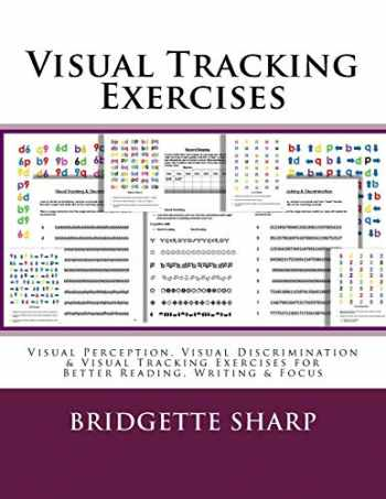 9781985229228-1985229226-Visual Tracking Exercises: Visual Perception, Visual Discrimination & Visual Tracking Exercises for Better Reading, Writing & Focus