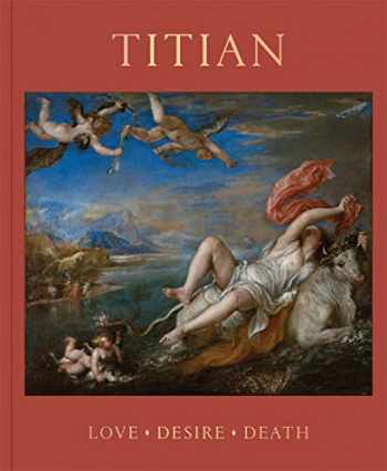 9781857096552-185709655X-Titian: Love, Desire, Death