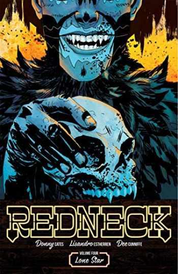 9781534313675-1534313672-Redneck Volume 4: Lone Star