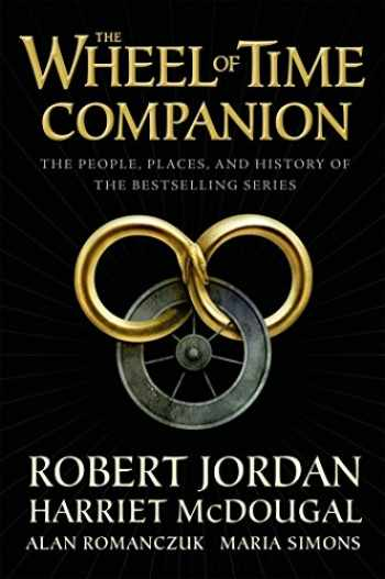 9780765314628-0765314622-The Wheel of Time Companion: The People, Places, and History of the Bestselling Series
