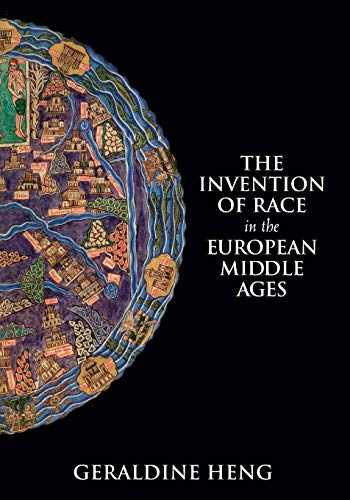 9781108435093-1108435092-The Invention of Race in the European Middle Ages