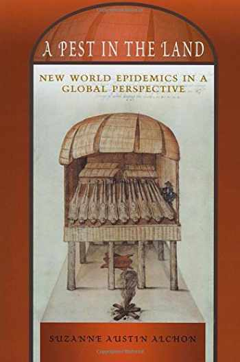 9780826328717-0826328717-A Pest in the Land: New World Epidemics in a Global Perspective (Diálogos Series)
