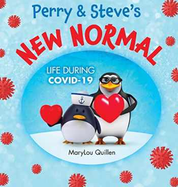 9781087895567-1087895561-Perry and Steve's New Normal: Life During COVID-19 (Penguin Adventure)