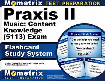 9781610726993-1610726995-Praxis II Music: Content Knowledge (5113) Exam Flashcard Study System: Praxis II Test Practice Questions & Review for the Praxis II: Subject Assessments (Cards)