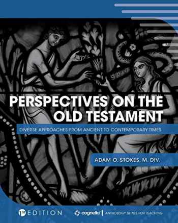 9781516542871-1516542878-Perspectives on the Old Testament: Diverse Approaches from Ancient to Contemporary Times