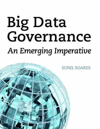 9781583473771-1583473777-Big Data Governance: An Emerging Imperative