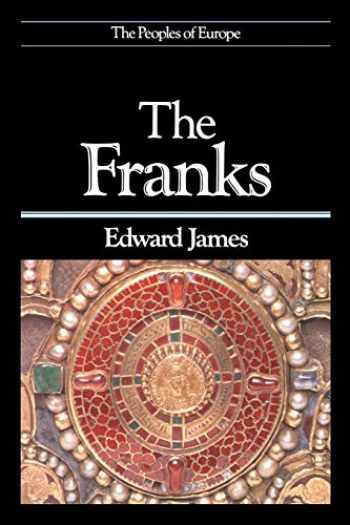 9780631179368-0631179364-The Franks (The Peoples of Europe)