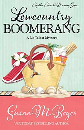 9781635115437-1635115434-Lowcountry Boomerang (A Liz Talbot Mystery)