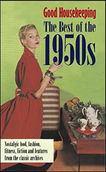 9781843404880-1843404885-The Best of the 1950s (Good Housekeeping)