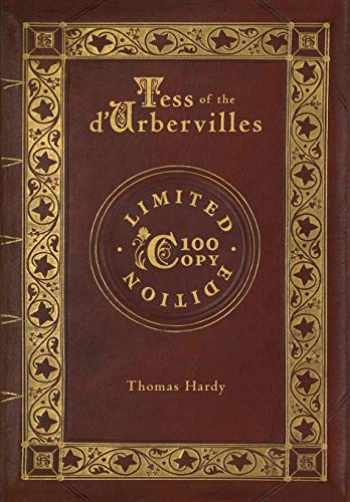 9781772266047-1772266043-Tess of the d'Urbervilles (100 Copy Limited Edition)