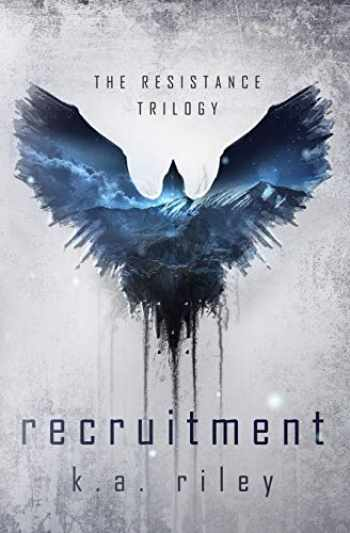 9781696785815-1696785812-Recruitment: A Dystopian Novel (Resistance Trilogy)