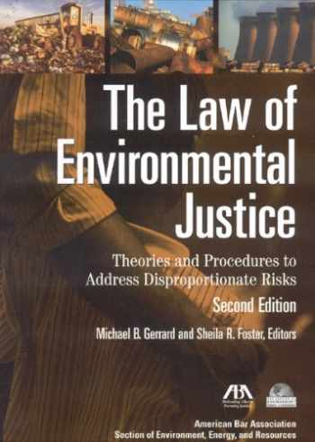9781604420838-1604420839-The Law of Environmental Justice: Theories and Procedures to Address Disproportionate Risks