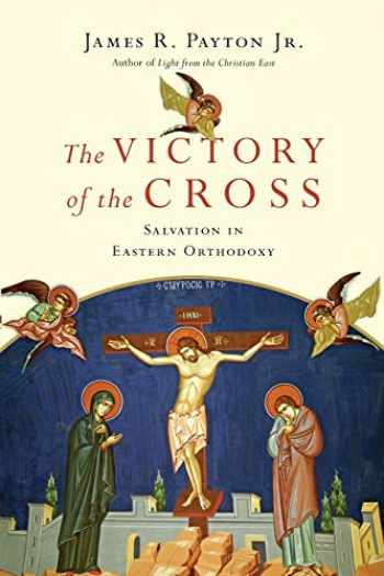 9780830852567-0830852565-The Victory of the Cross: Salvation in Eastern Orthodoxy
