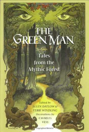 9780670035267-0670035262-The Green Man: Tales from the Mythic Forest