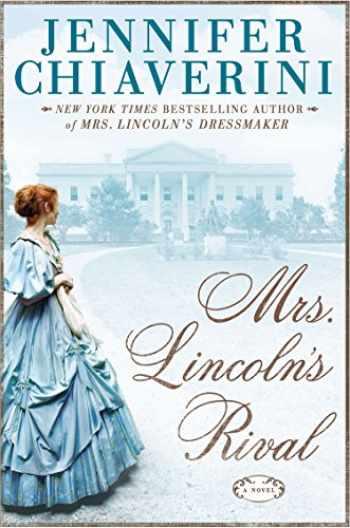 9781594137723-1594137722-Mrs. Lincolns Rival